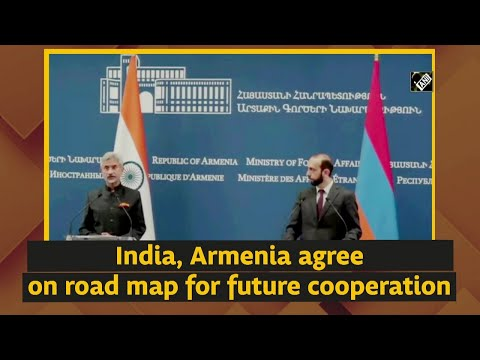 India, Armenia Agree On Road Map For Future Cooperation