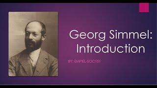 Georg Simmel-Basic Introduction