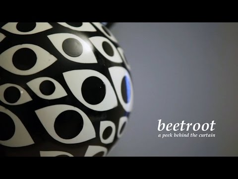 BEETROOT | A PEEK BEHIND THE CURTAIN