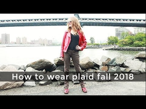 Fall style guide 2018 for women over 40 - how to wear plaid