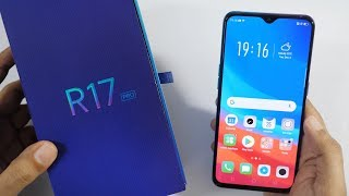 Oppo R17 Pro Unboxing & Overview with Camera Samples