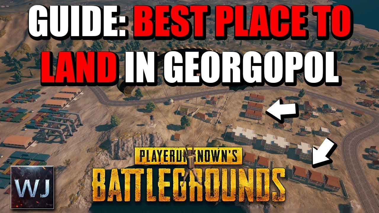 Top Places To Find The Best Loot: GUIDE: BEST PLACE To LAND & LOOT In Georgopol