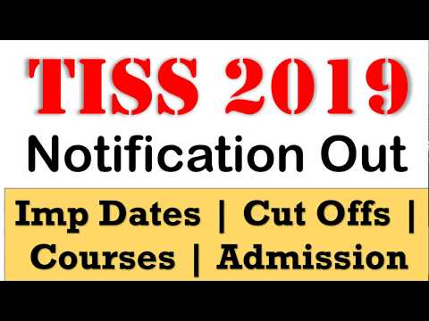 TISS 2019 Notification out - Important Dates, Courses, Cut offs, Average package