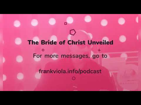 Rediscovering the True Bride of Christ