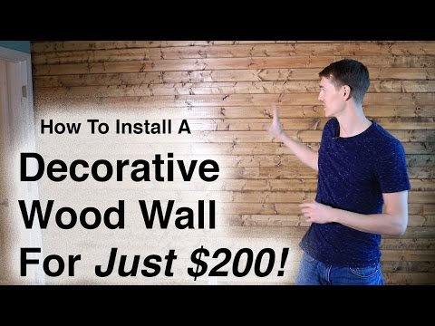 How to Install a Decorative Wood Wall For Less than $200