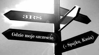 3RS - Gdzie moje szczęście feat. Spajku, Kasia (prod. LoocaS)