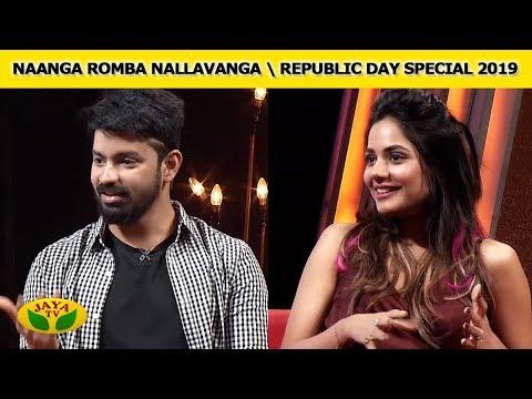 Naanga Romba Nallavanga | Republic day Special 2019 | Jaya TV