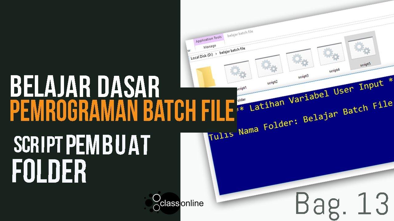 Belajar Batch File 13   Membuat Program Script Pembuat Folder