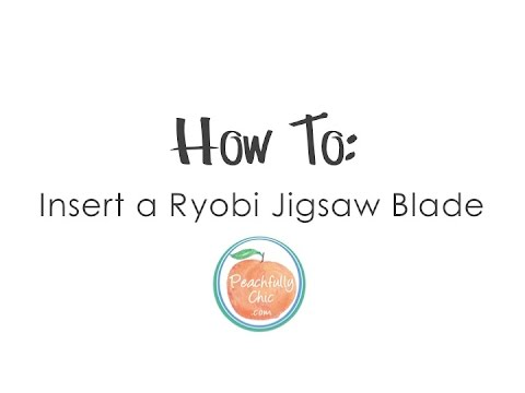 How to insert a ryobi jigsaw blade youtube how to insert a ryobi jigsaw blade keyboard keysfo Gallery