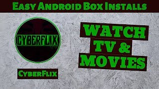 Easy Android Box Installs | Cyberflix Tv Ad Free