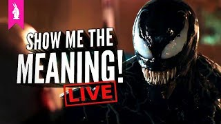 Venom (Directed By Ruben Fleischer) – Why So Divisive? – Show Me The Meaning! LIVE!