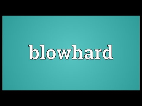 Blowhard Meaning