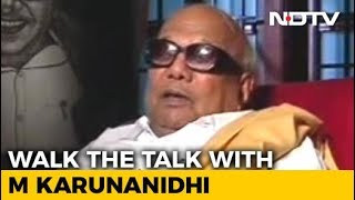 Karunanidhi Talks To NDTV On Politics, Alliances And More (Aired: October, 2007)