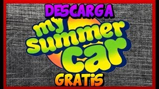 DESCARGAR MY SUMMER CAR Build 20.03.18 [32/64 Bits]