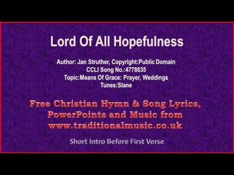 Lord Of All Hopefulness - Hymn Lyrics & Music
