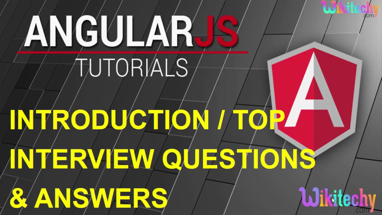 Top 10 Angular Js Interview Question And Answers For Freshers