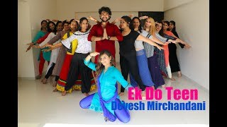 Ek Do Teen (Baaghi 2) Mumbai workshop 2018- Devesh Mirchandani