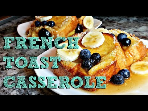 Easy French Toast Casserole Recipe | Baked French Toast Recipe | 4K Cooking Video