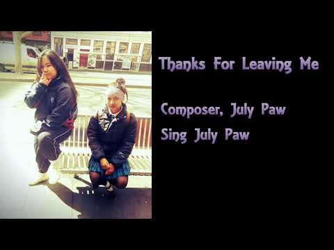 Karen Song 2017 Thanks For Leaving Me By July Paw