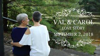 Carol & Val Love Story