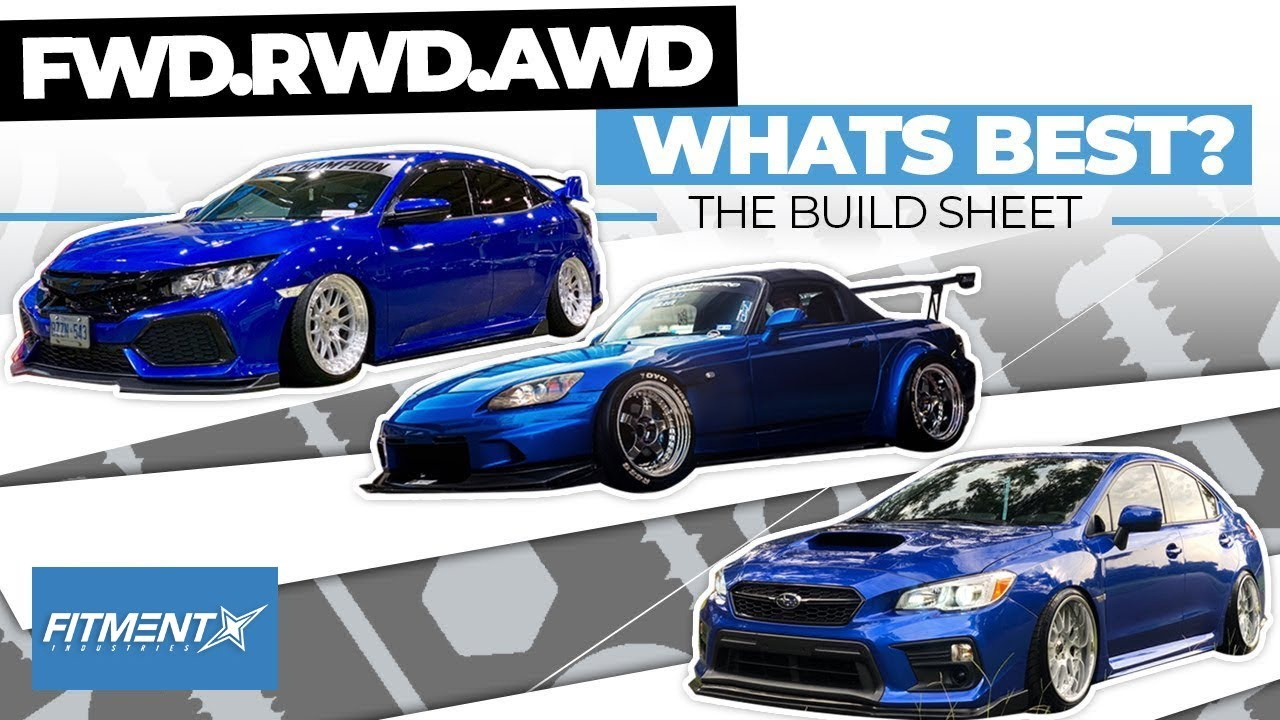 FWD vs RWD vs AWD Cars Whats best?   The Build Sheet - YouTube
