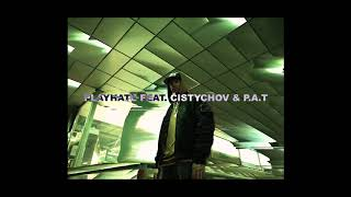 DAME - PLAYHATE feat. ČISTYCHOV, P.A.T. (prod. P.A.T.)