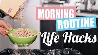 Morning Routine Life Hacks!