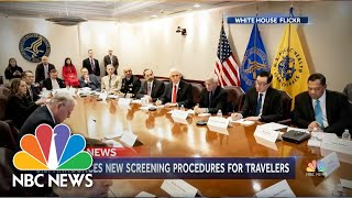 Coronavirus: Trump Administration Details New International Travel Procedures | NBC Nightly News