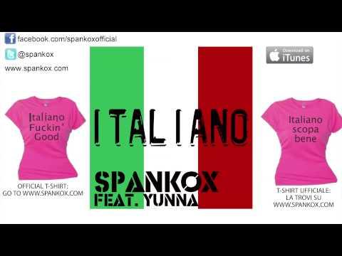SPANKOX FEAT. YUNNA - Italiano (English Version)