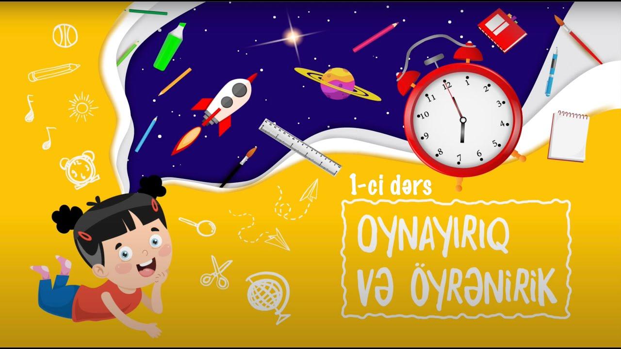 Oynayırıq və Öyrənirik: Yaz fəsli (Dərs 1)