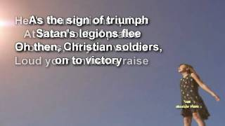 REQUESTED: Onward Christian Soldiers - Libera (with Lyrics)