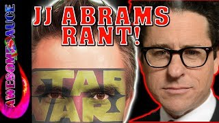 MY JJ Abrams RANT about him directing Star Wars Episode 9!