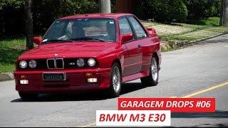 Garagem drops #06: bmw m3 (e30) com aumento de cilindrada é diversão pura