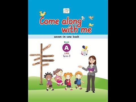 Come along with me LKG Term 1