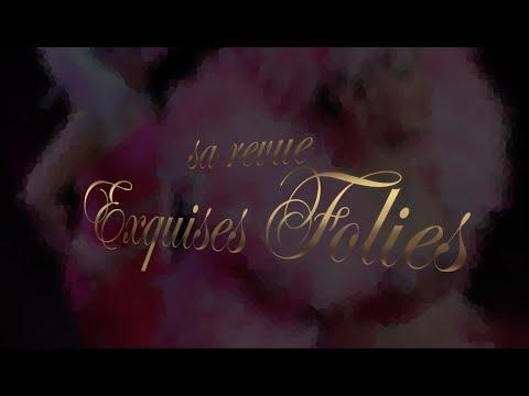 Revue Exquises Folies - Teaser - Troupe cabaret B&M Company