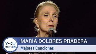 Las Mejores Canciones de María Dolores Pradera