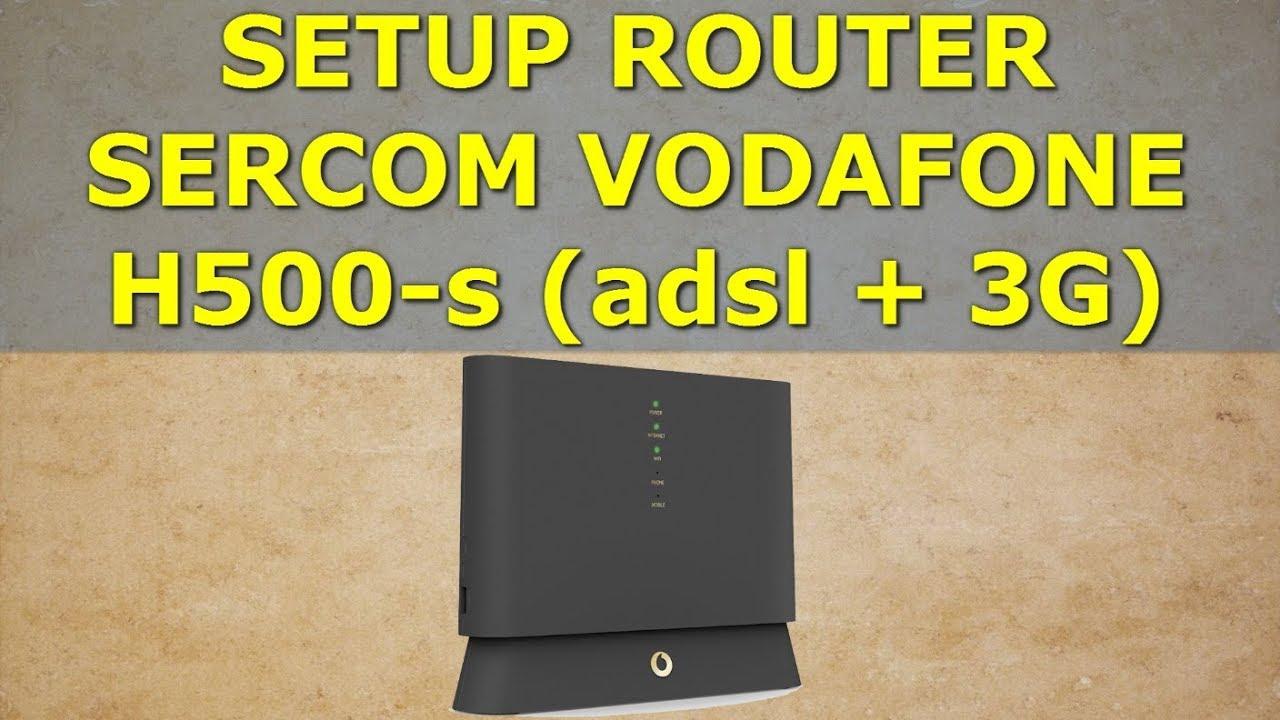 Setup Router Vodafone Avanzado Sercom H500-S as (ADSL+3G) | 3G و ADSL على  Sercom H500-S إعداد راوتر