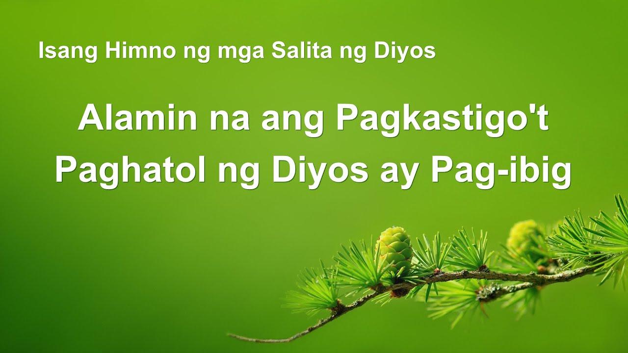 Alamin na ang Pagkastigo't Paghatol ng Diyos ay Pag-ibig