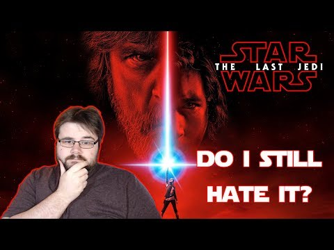 I saw Star Wars The Last Jedi a second time. Do I Still hate it?