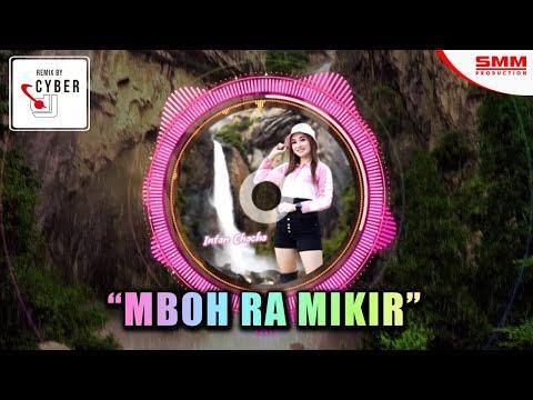 intan-chacha---mboh-ra-mikir-(official-remix)-{cyber-dj-full-bass}