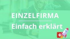 Firma gründen in der Schweiz: die Einzelfirma einfach erklärt