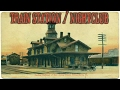 ABANDONED Train Station & Nightclub - Banana Joe's
