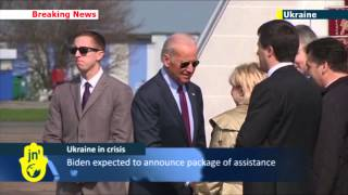 US Vice President Joe Biden arrives in Kiev: America backing Ukraine against Russian threat