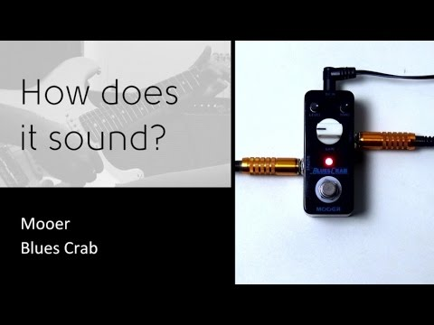 Mooer Blues Crab - How does it sound?