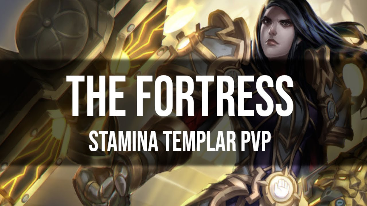 ESO Stamina Templar PvP Build & Gameplay - The Fortress - Scalebreaker