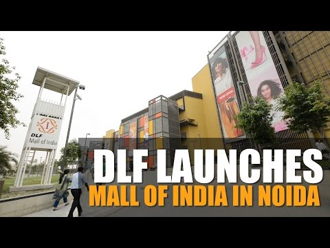 DLF launches Mall of India in Noida