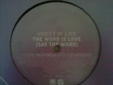 The Word Is Love (Say The Word) (Mousse T's Kinda Deep Mix)- Voices Of Life