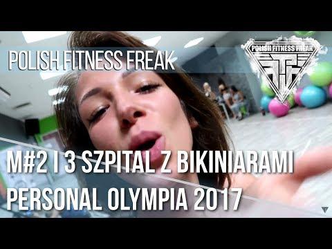 Szpital z bikiniarami | Personal Olympia 2017 #2 i 3 | Polish Fitness Freak
