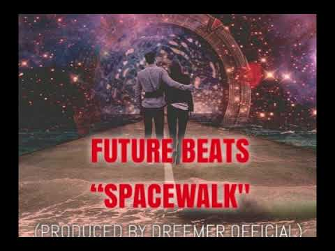 Future Beats ''Space Walk'' Instrumental (Prod. By DreemerOfficial)