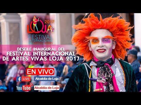 Desfile Inaugural del II Festival Internacional de Artes Vivas Loja 2017